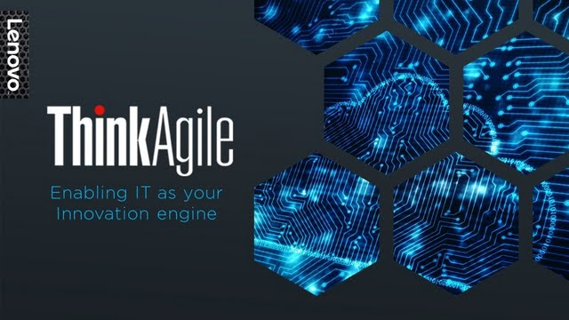 ThinkAgile - Enabling IT as Your Innovation Engine