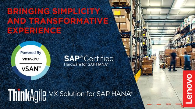 Lenovo, VMware and SAP Together Provide Simplicity, Scalability and Familiarity for SAP HANA