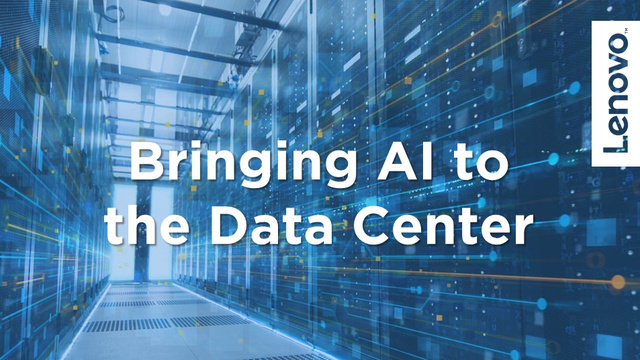 Bringing AI to the 'Data' Center