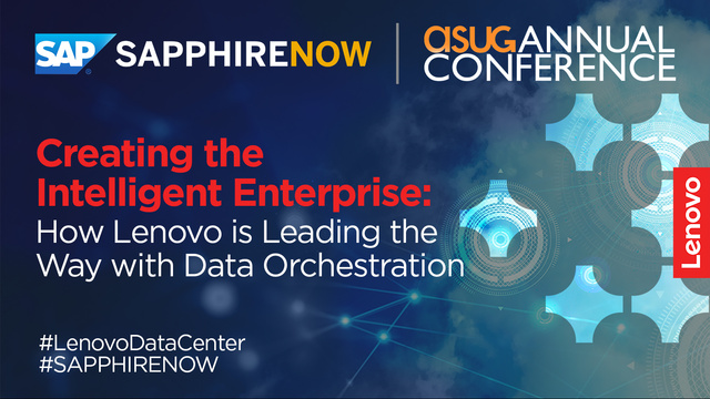 Creating the Intelligent Enterprise: How Lenovo is Leading the Way with Data Orchestration