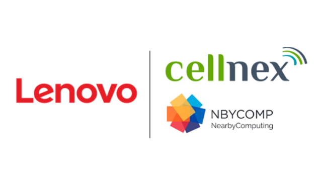 Cellnex, Lenovo, NearbyComp launch new Edge Computing solutions to support MNOs to develop and improve 5G networks